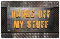 Hands Off My Stuff Welcome Mat