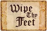 Wipe Thy Feet Welcome Mat